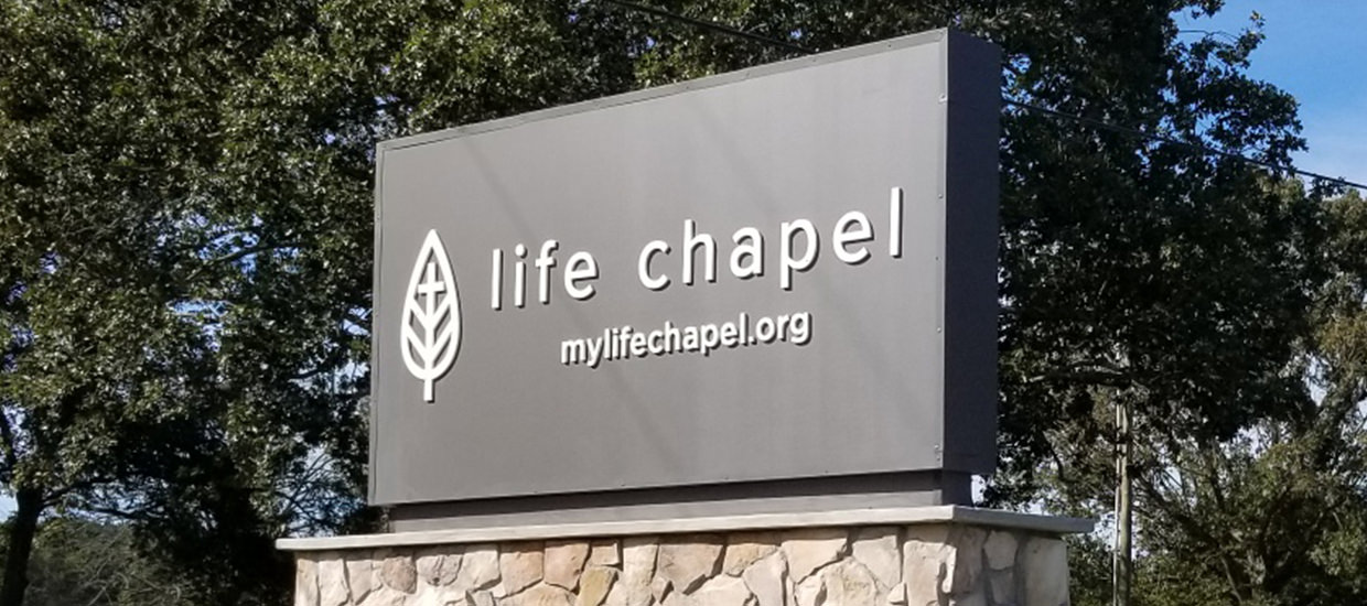 Life Chapel - Dimensional monument sign production and installation.