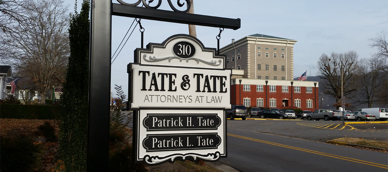 Dimensional sign completed for Tate and Tate a father-and-son law firm based in Fort Payne, Alabama.
